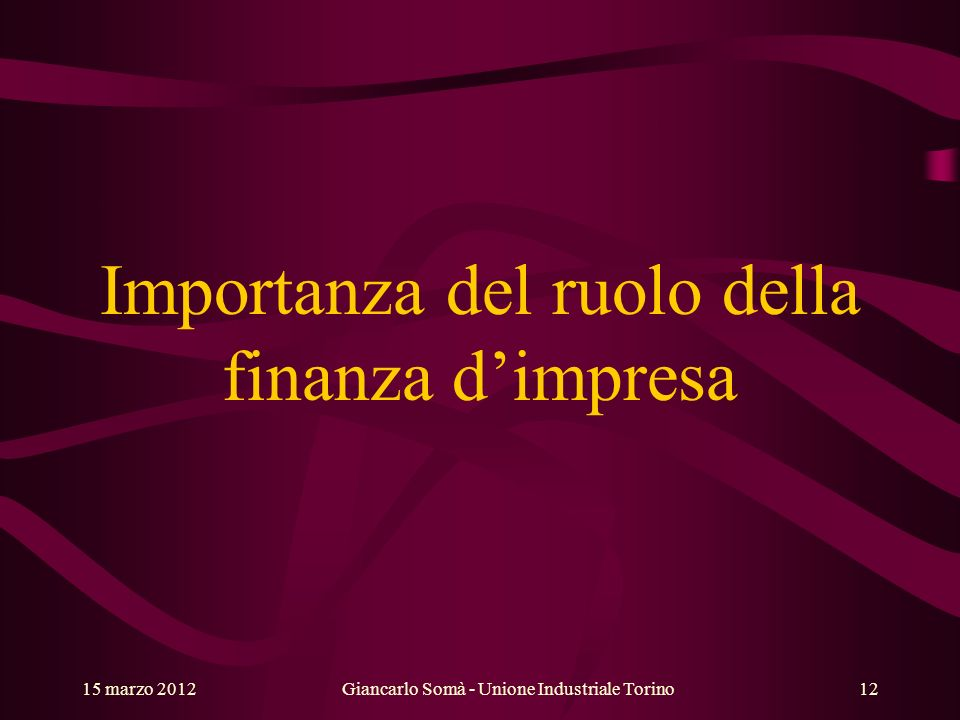 Importanza del ruolo della finanza d'impresa