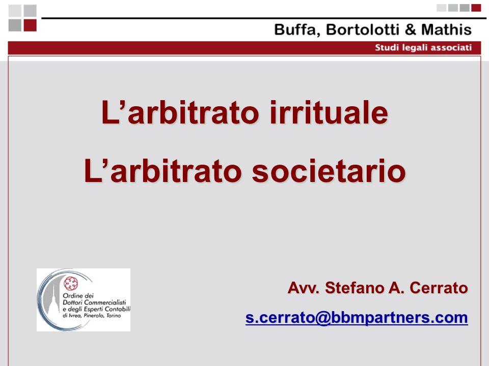 L'arbitrato irrituale L'arbitrato societario