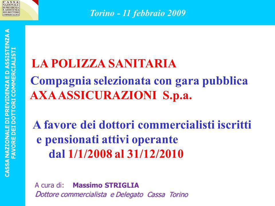 LA POLIZZA SANITARIA Compagnia selezionata con gara pubblica