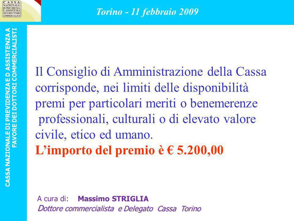 Il Consiglio di Amministrazione della Cassa