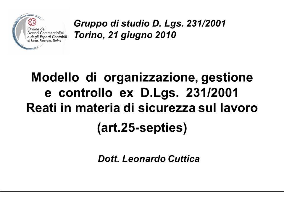Gruppo di studio D. Lgs. 231/2001 Torino, 21 giugno 2010
