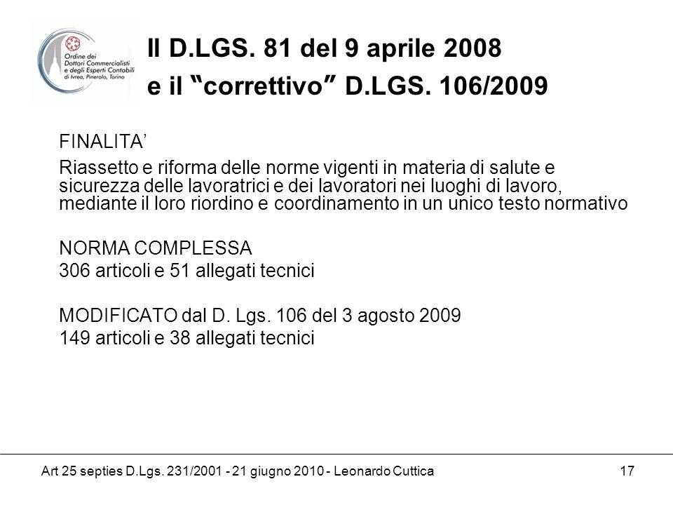 FINALITA' Il D.LGS. 81 del 9 aprile 2008