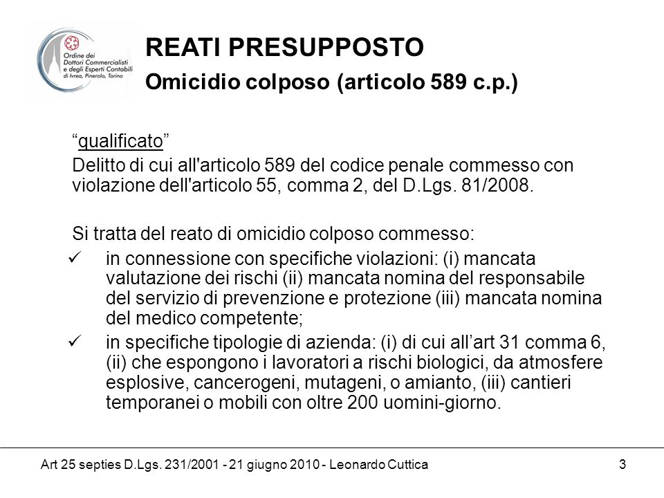 REATI PRESUPPOSTO Omicidio colposo (articolo 589 c.p.) qualificato