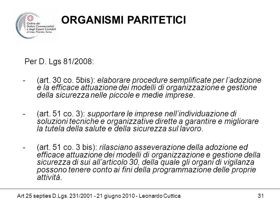 ORGANISMI PARITETICI Per D. Lgs 81/2008: