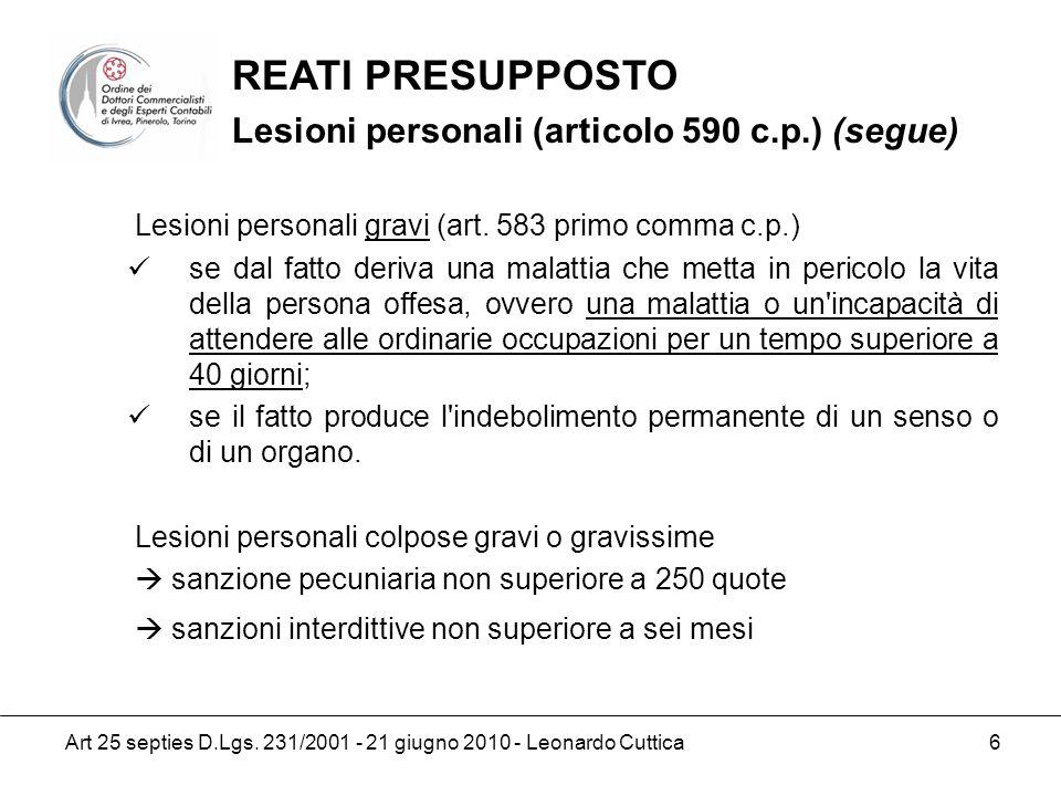 REATI PRESUPPOSTO Lesioni personali (articolo 590 c.p.) (segue)