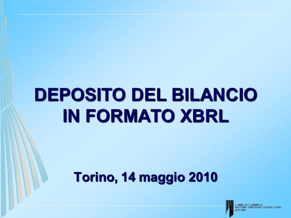DEPOSITO DEL BILANCIO IN FORMATO XBRL Torino, 14 maggio 2010