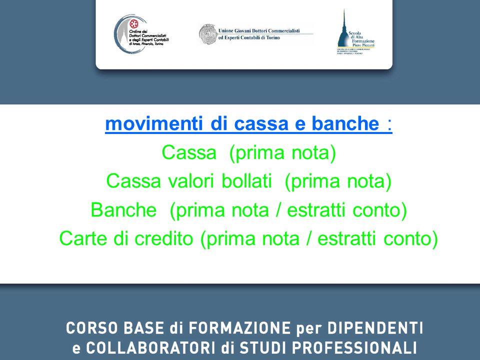 movimenti di cassa e banche : Cassa (prima nota)
