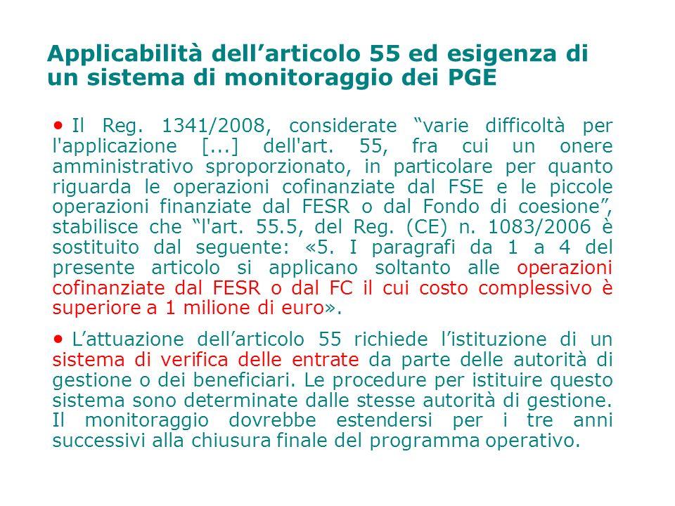 Applicabilità dell'articolo 55 ed esigenza di un sistema di monitoraggio dei PGE