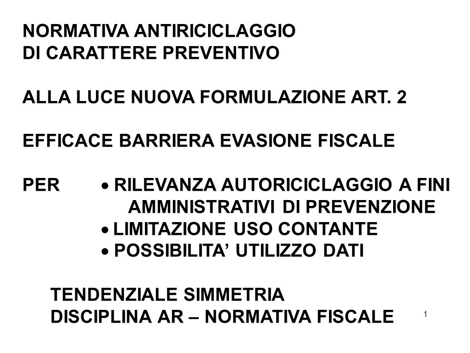 NORMATIVA ANTIRICICLAGGIO DI CARATTERE PREVENTIVO