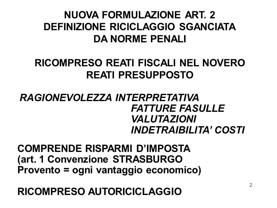 NUOVA FORMULAZIONE ART. 2 DEFINIZIONE RICICLAGGIO SGANCIATA