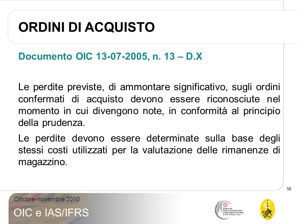 ORDINI DI ACQUISTO Documento OIC 13-07-2005, n. 13 – D.X
