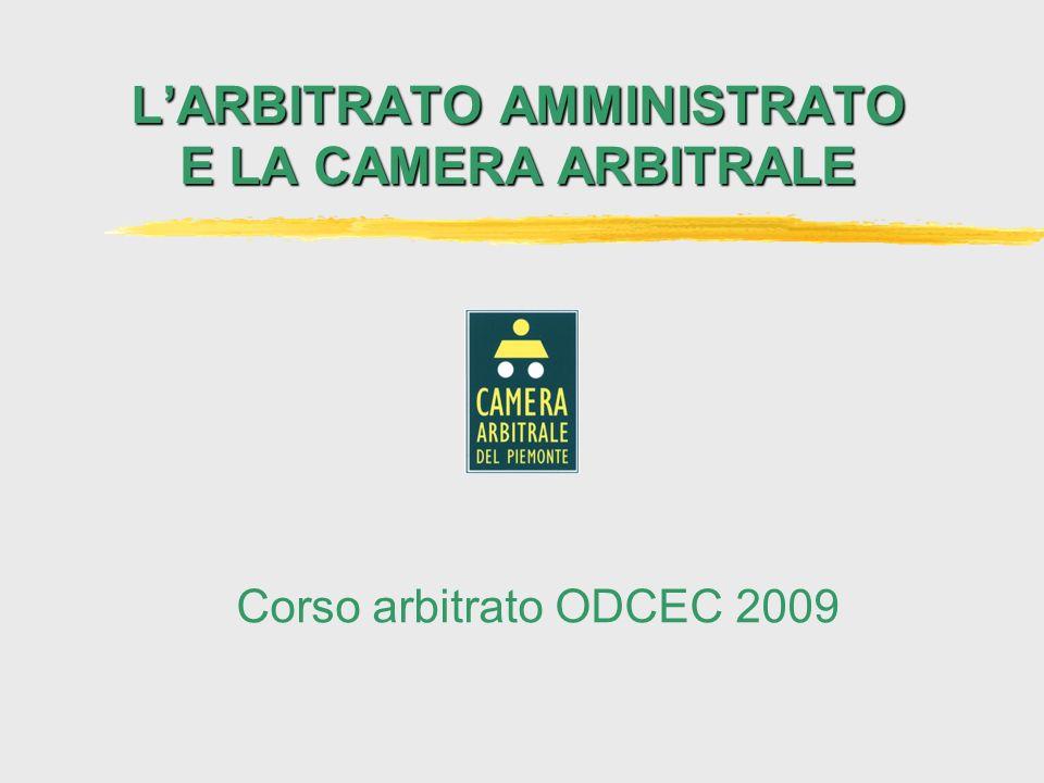 L'ARBITRATO AMMINISTRATO E LA CAMERA ARBITRALE