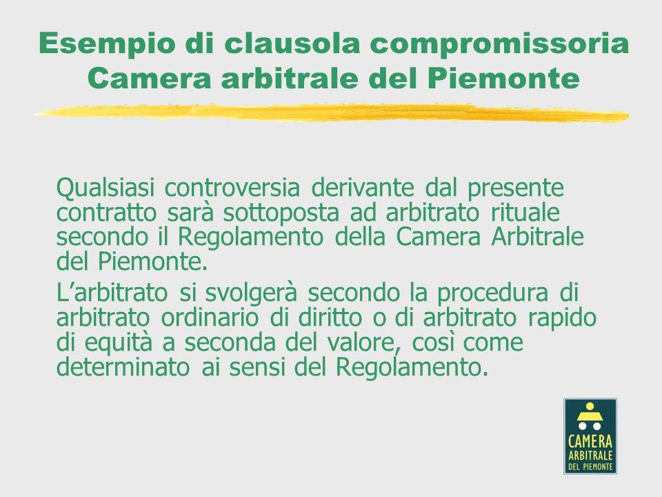 Esempio di clausola compromissoria Camera arbitrale del Piemonte