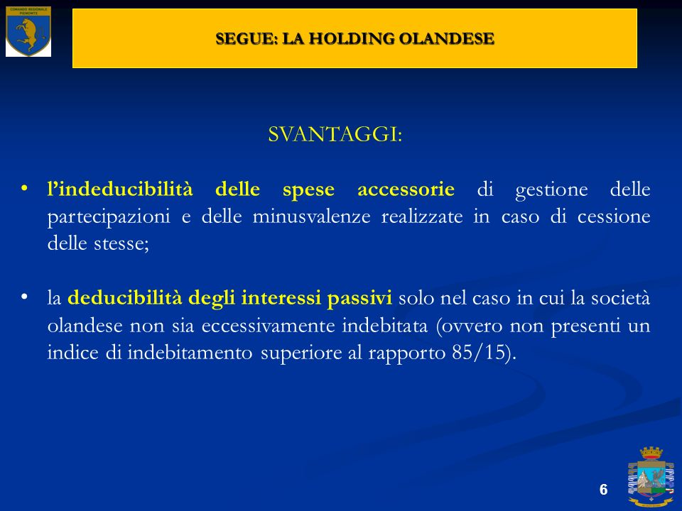 SEGUE: LA HOLDING OLANDESE