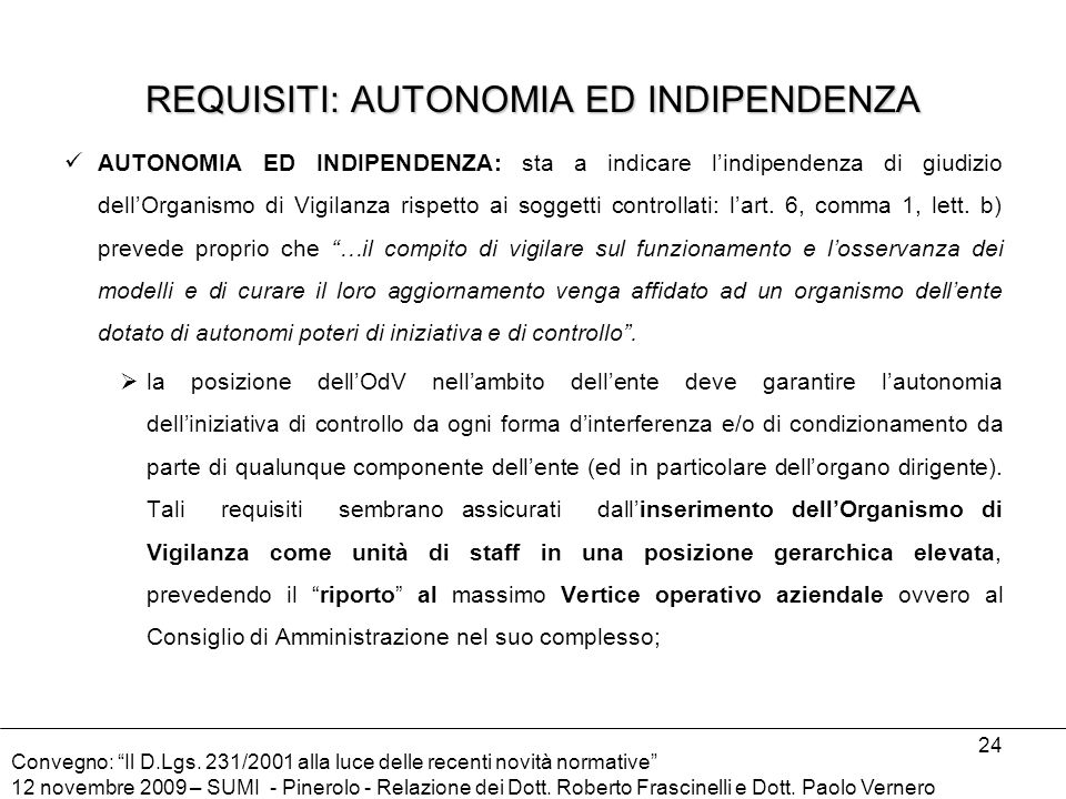 REQUISITI: AUTONOMIA ED INDIPENDENZA