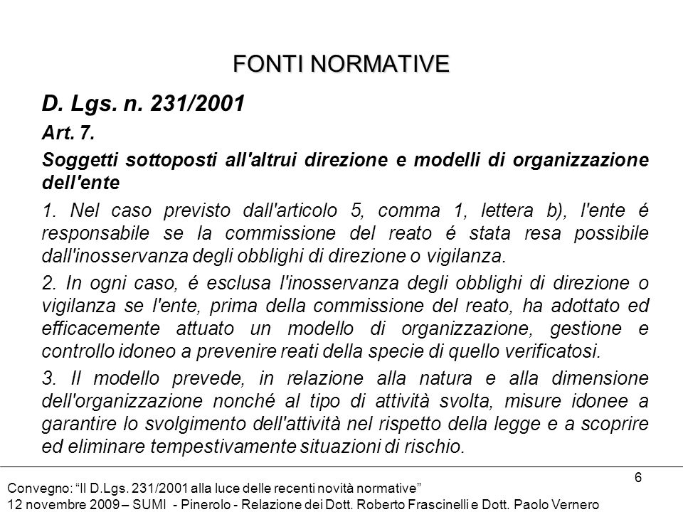 FONTI NORMATIVE D. Lgs. n. 231/2001 Art. 7.