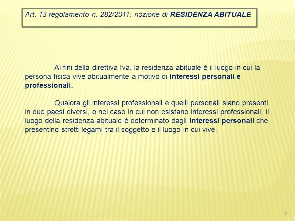 Art. 13 regolamento n. 282/2011: nozione di RESIDENZA ABITUALE