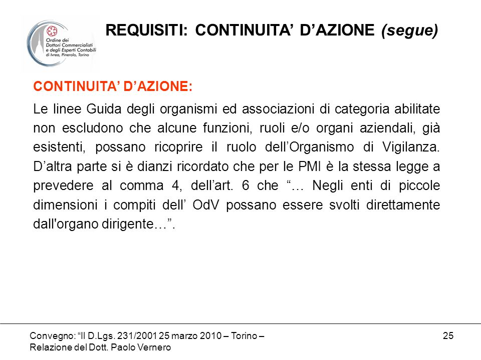 REQUISITI: CONTINUITA' D'AZIONE (segue)