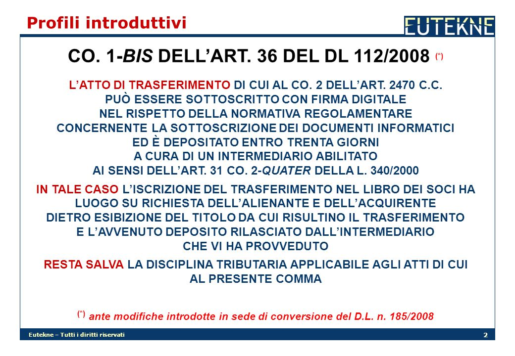 CO. 1-BIS DELL'ART. 36 DEL DL 112/2008 (*)
