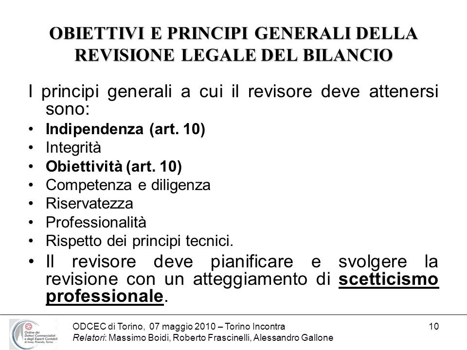 OBIETTIVI E PRINCIPI GENERALI DELLA REVISIONE LEGALE DEL BILANCIO