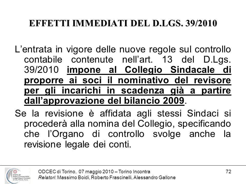 EFFETTI IMMEDIATI DEL D.LGS. 39/2010