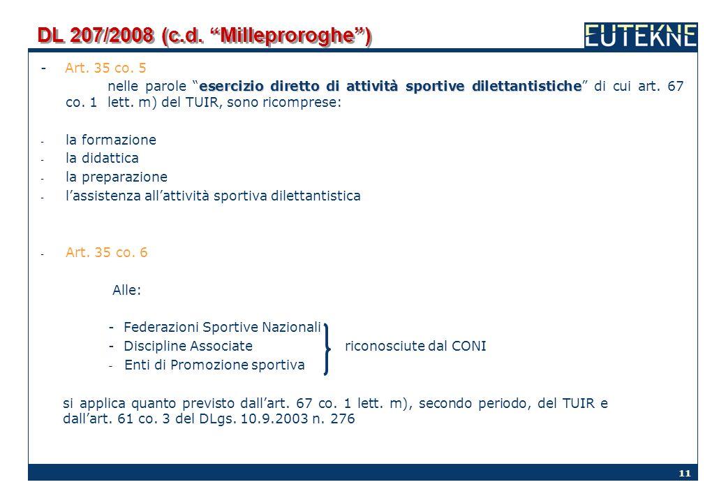 DL 207/2008 (c.d. Milleproroghe )