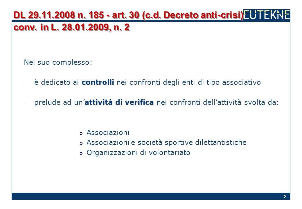 DL 29. 11. 2008 n. 185 - art. 30 (c. d. Decreto anti-crisi) conv. in L