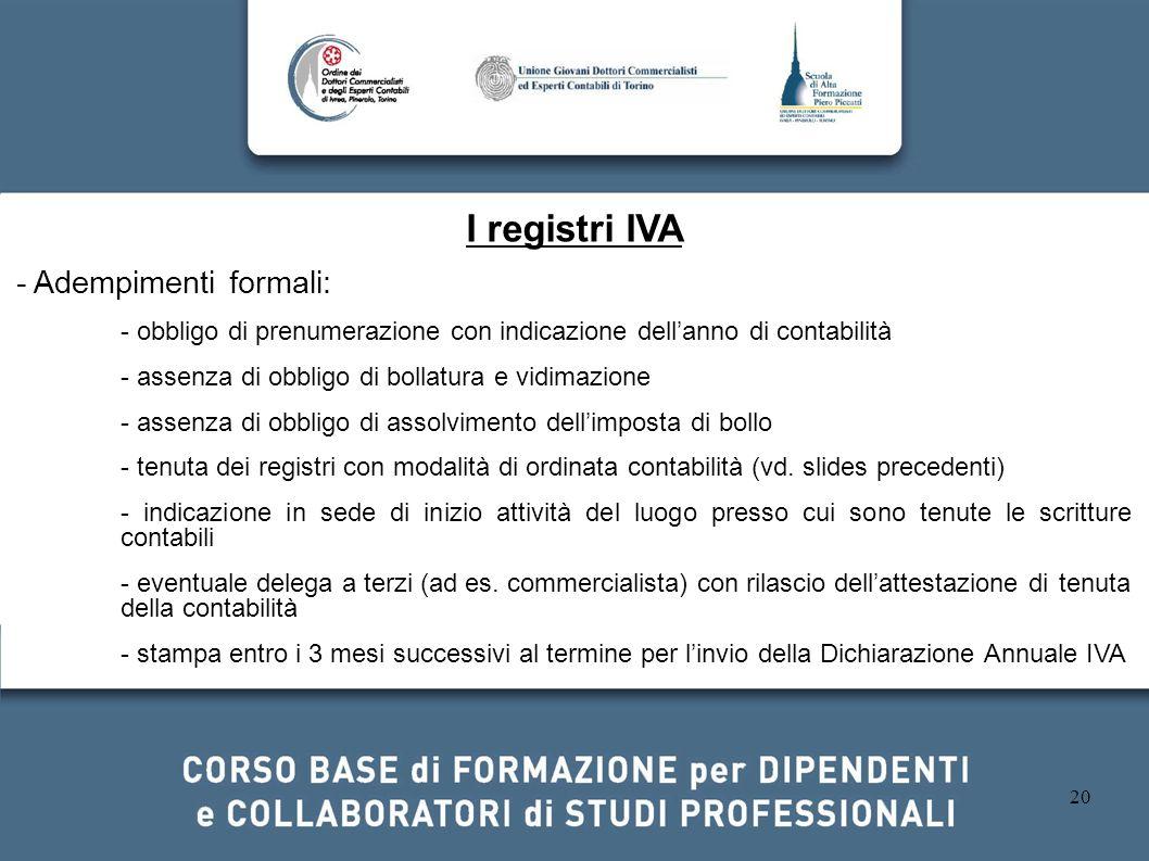I registri IVA - Adempimenti formali: