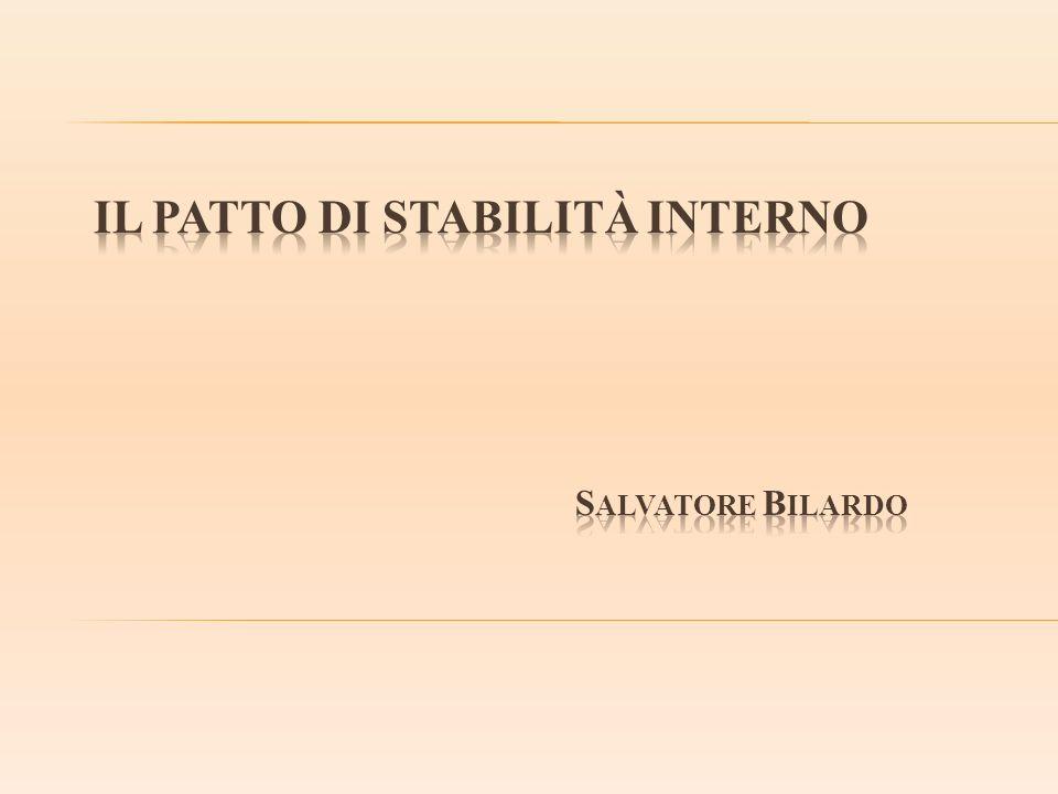 Il patto di stabilità interno Salvatore Bilardo
