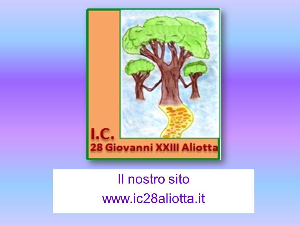 Il nostro sito www.ic28aliotta.it