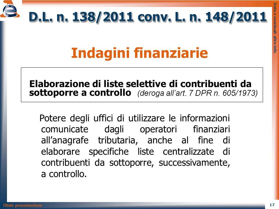 Indagini finanziarie D.L. n. 138/2011 conv. L. n. 148/2011