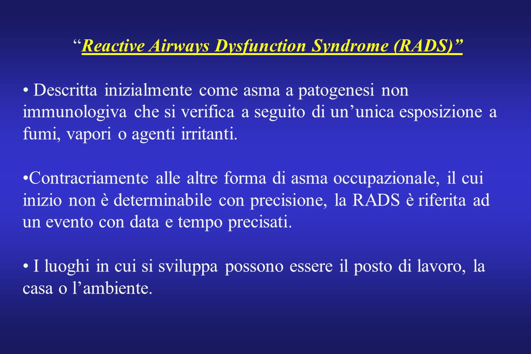 Reactive Airways Dysfunction Syndrome (RADS)
