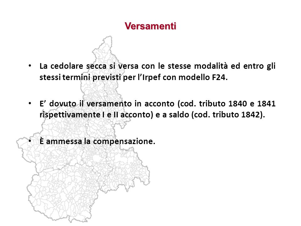 VersamentiLa cedolare secca si versa con le stesse modalità ed entro gli stessi termini previsti per l'Irpef con modello F24.