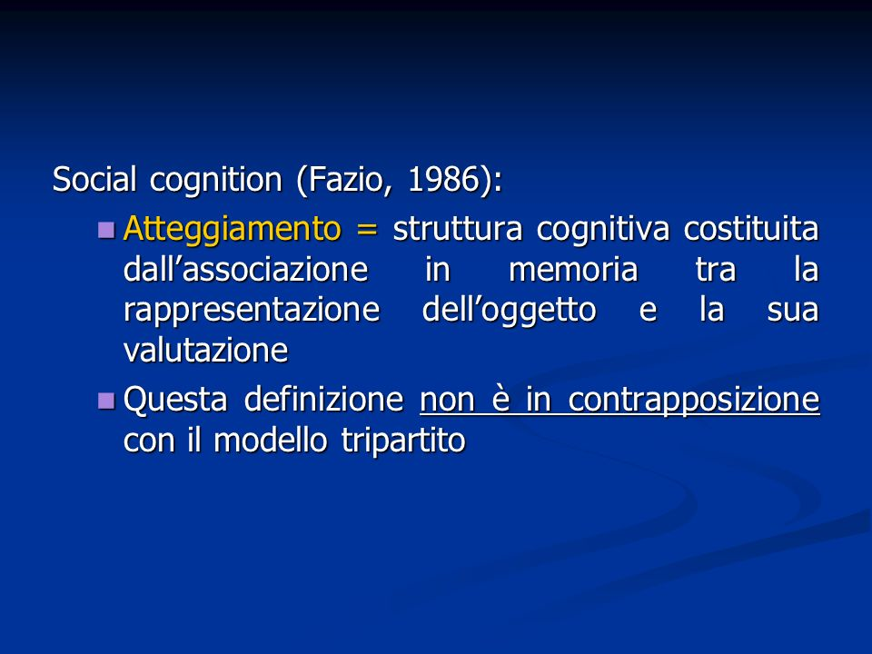 Social cognition (Fazio, 1986):