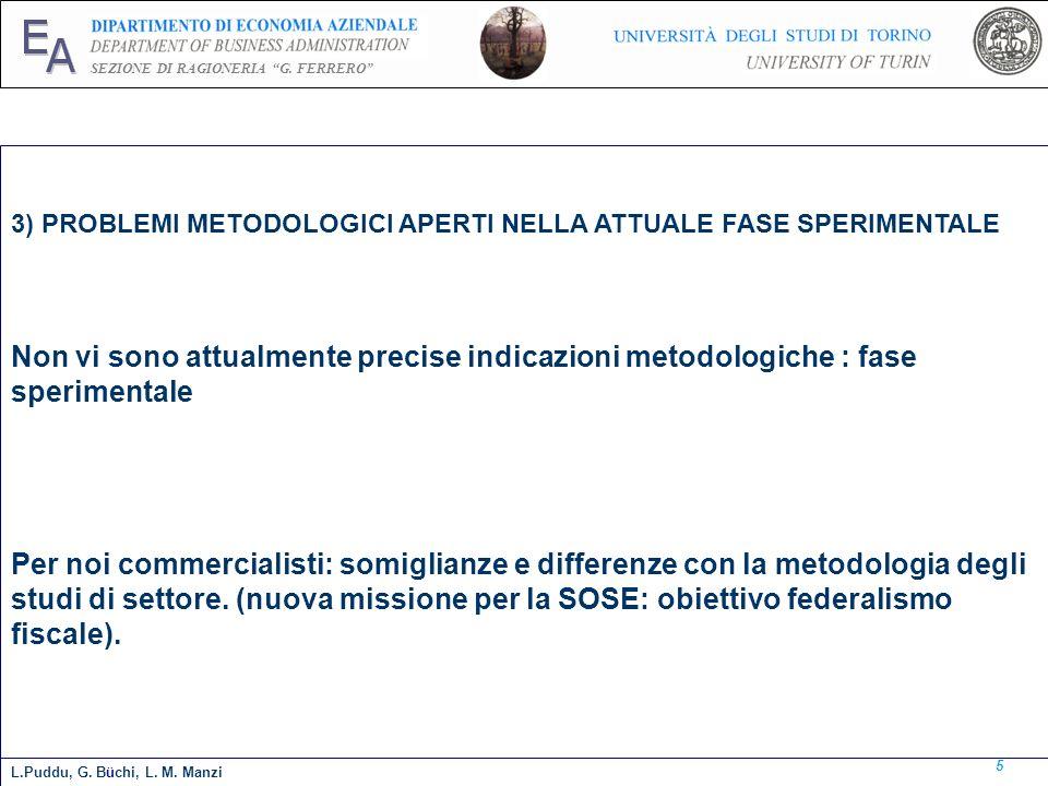 E A. SEZIONE DI RAGIONERIA G. FERRERO 3) PROBLEMI METODOLOGICI APERTI NELLA ATTUALE FASE SPERIMENTALE.