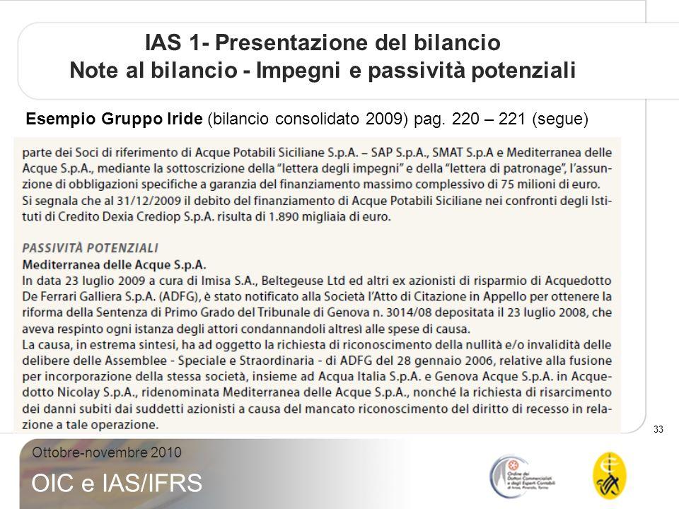 IAS 1- Presentazione del bilancio Note al bilancio - Impegni e passività potenziali