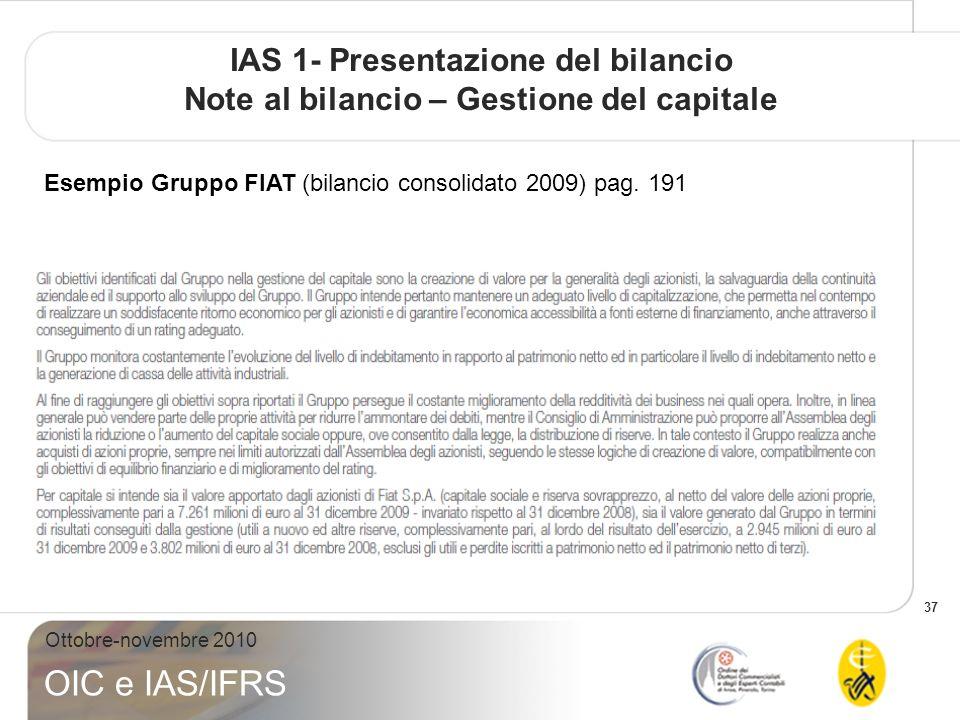 IAS 1- Presentazione del bilancio Note al bilancio – Gestione del capitale