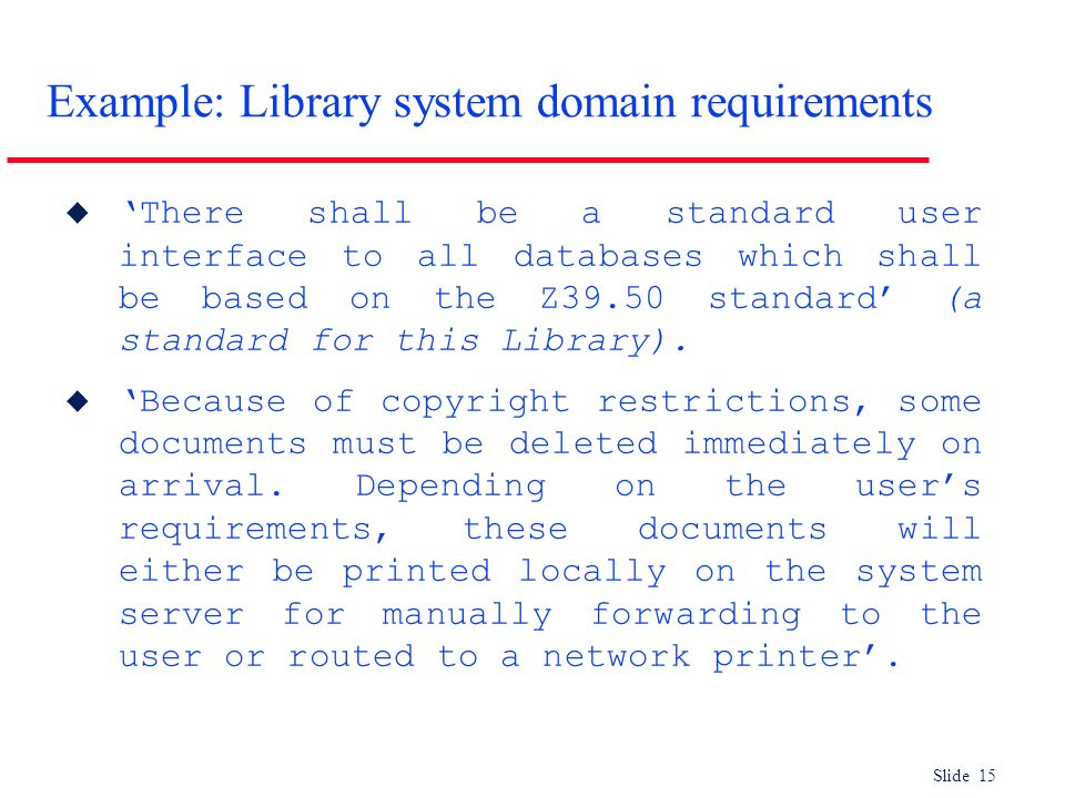 Example: Library system domain requirements