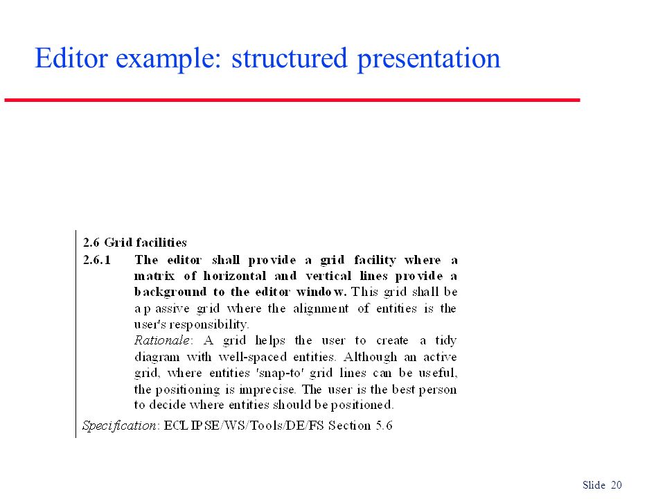 Editor example: structured presentation