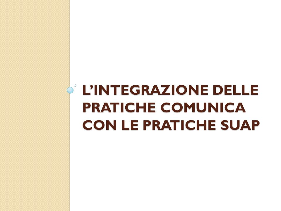 L'integrazione delle pratiche ComUnica con le pratiche Suap