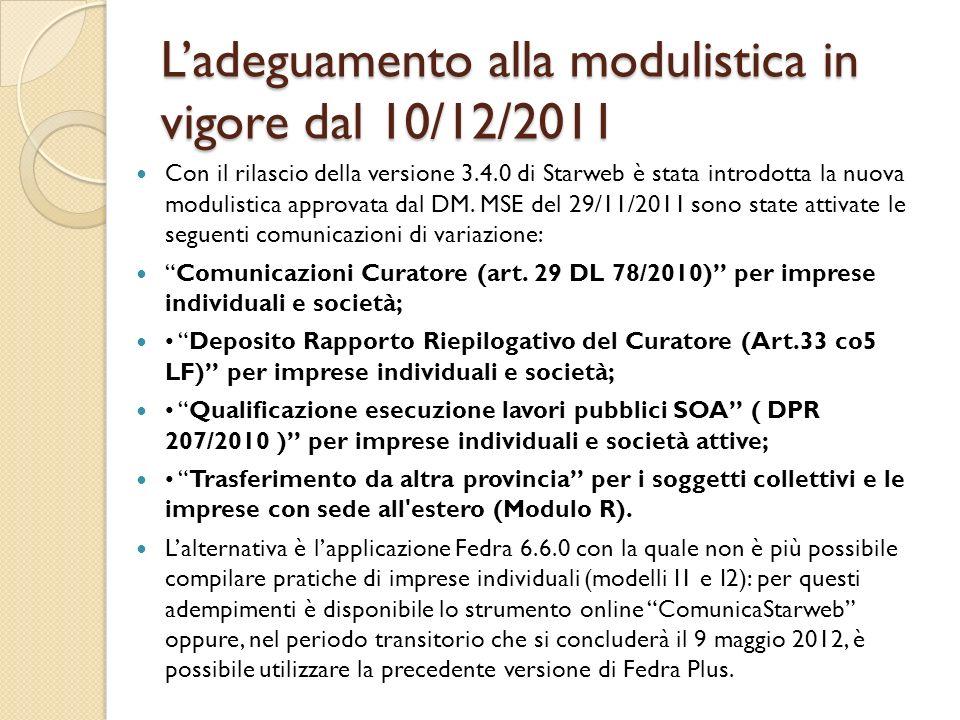 L'adeguamento alla modulistica in vigore dal 10/12/2011