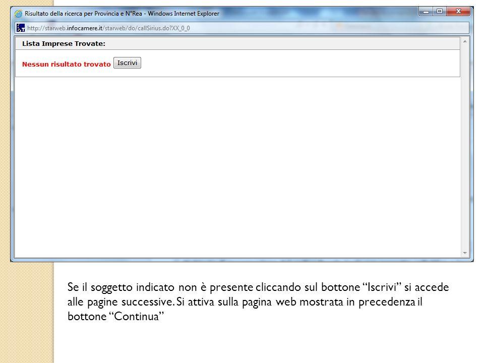 Se il soggetto indicato non è presente cliccando sul bottone Iscrivi si accede alle pagine successive.