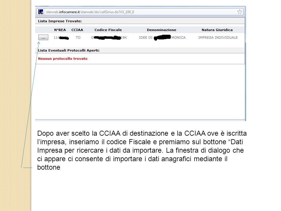 Dopo aver scelto la CCIAA di destinazione e la CCIAA ove è iscritta l'impresa, inseriamo il codice Fiscale e premiamo sul bottone Dati Impresa per ricercare i dati da importare.