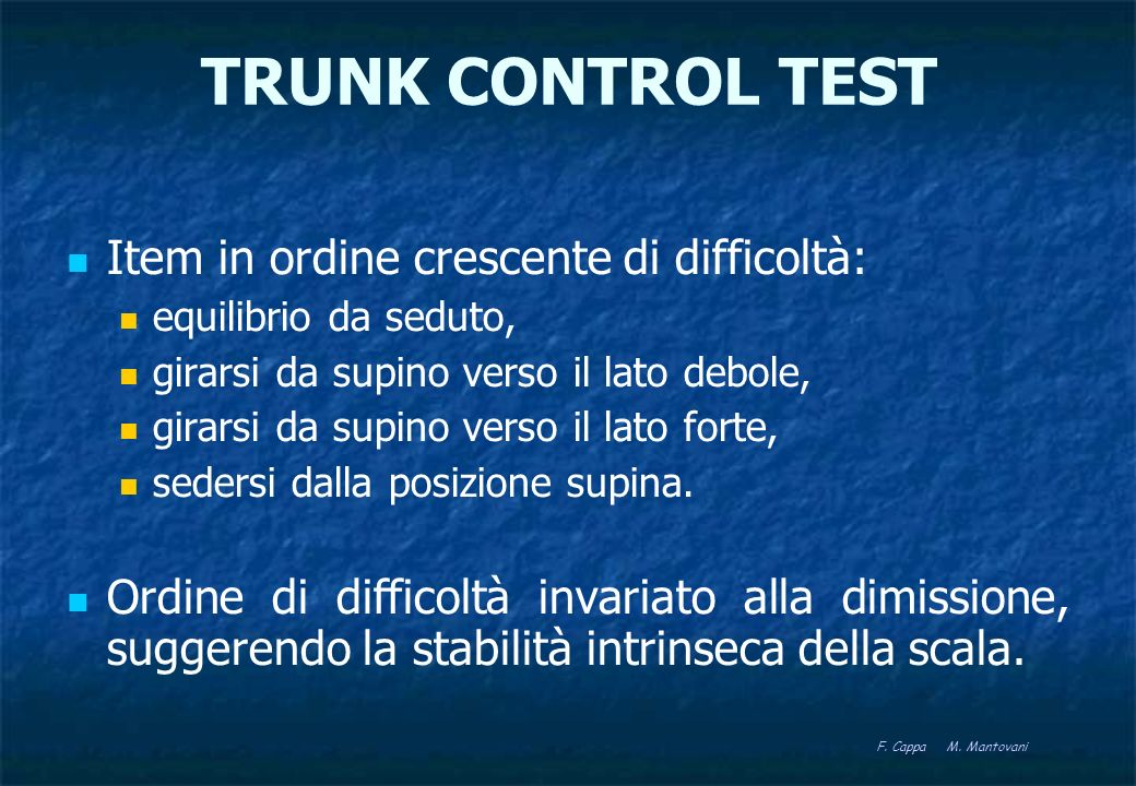TRUNK CONTROL TEST Item in ordine crescente di difficoltà:
