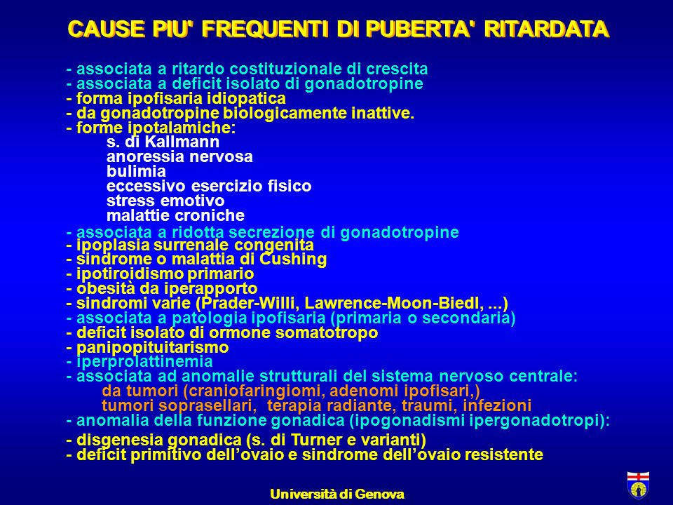 CAUSE PIU FREQUENTI DI PUBERTA RITARDATA