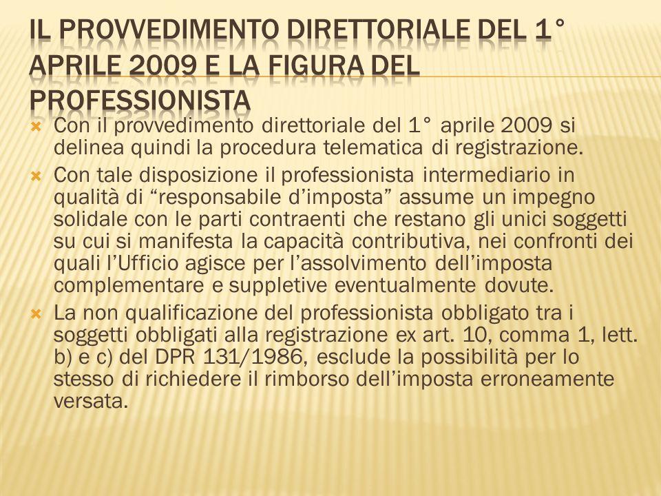 Il provvedimento direttoriale del 1° aprile 2009 e la figura del professionista