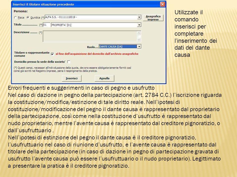 Utilizzate il comando inserisci per completare l'inserimento dei dati del dante causa