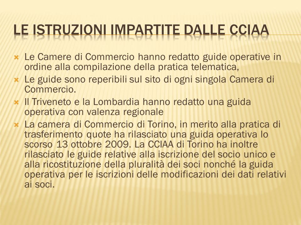 Le istruzioni impartite dalle CCIAA