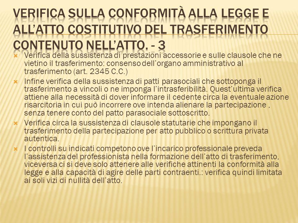 Verifica sulla conformità alla legge e all'atto costitutivo del trasferimento contenuto nell'atto. - 3