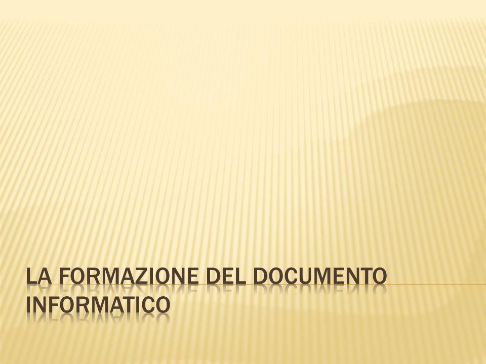 La formazione del documento informatico
